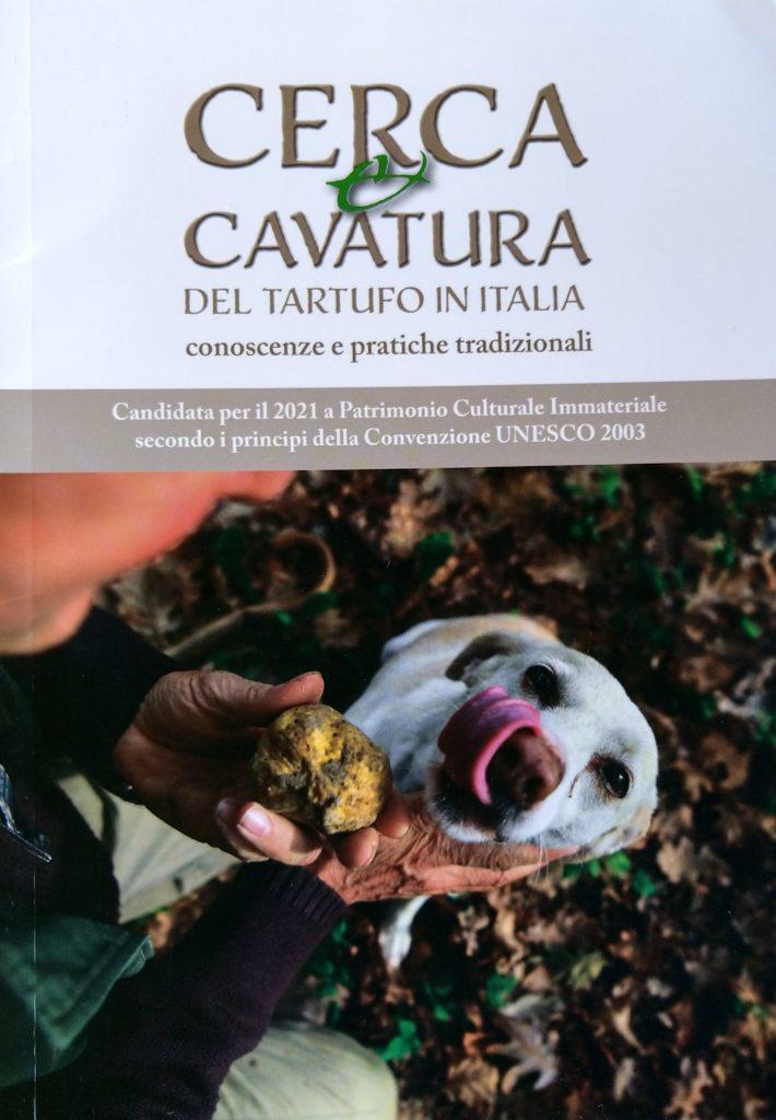 Cerca&cavatura del tartufo in Italia