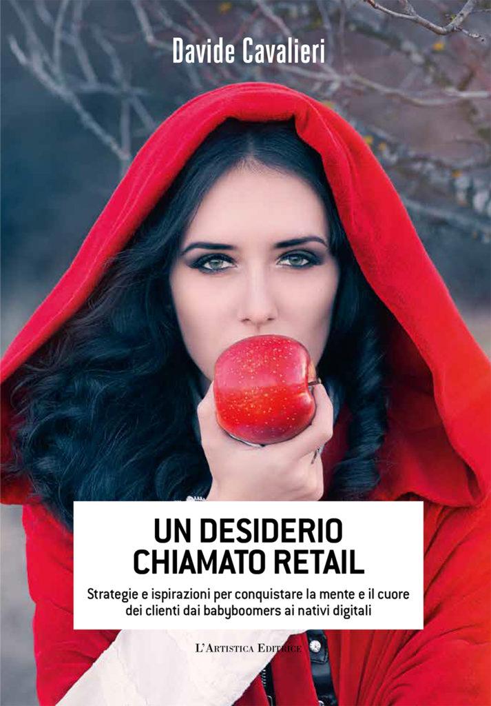 Copertina del libro Un desiderio chiamato retail