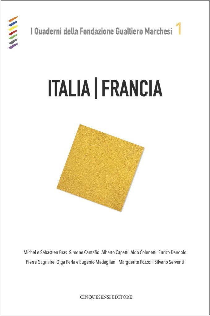 Copertina I quaderni della fondazione Gualtiero Marchesi – Italia | Francia